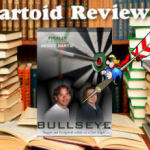 Column #276 Bulls Eye – The Movie