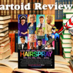 Column #302 Hairspray!!!