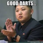Column #422 An Open Letter about DARTS to Kim Jong-un