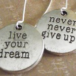 Column #HR121  Live your dream!  Never give up!
