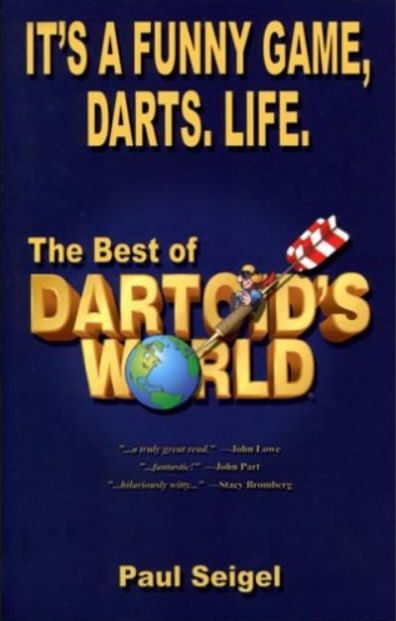 It's A Funny Game, Darts, Life